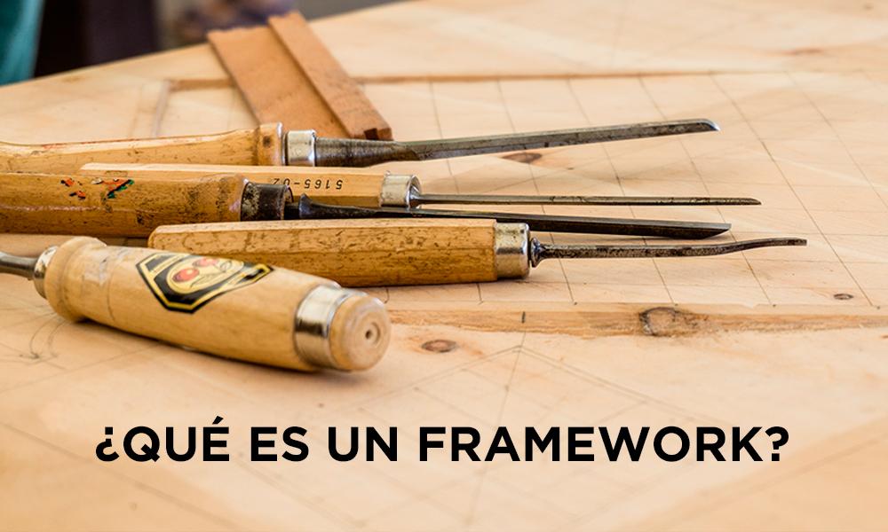 ¿Qué es un framework?