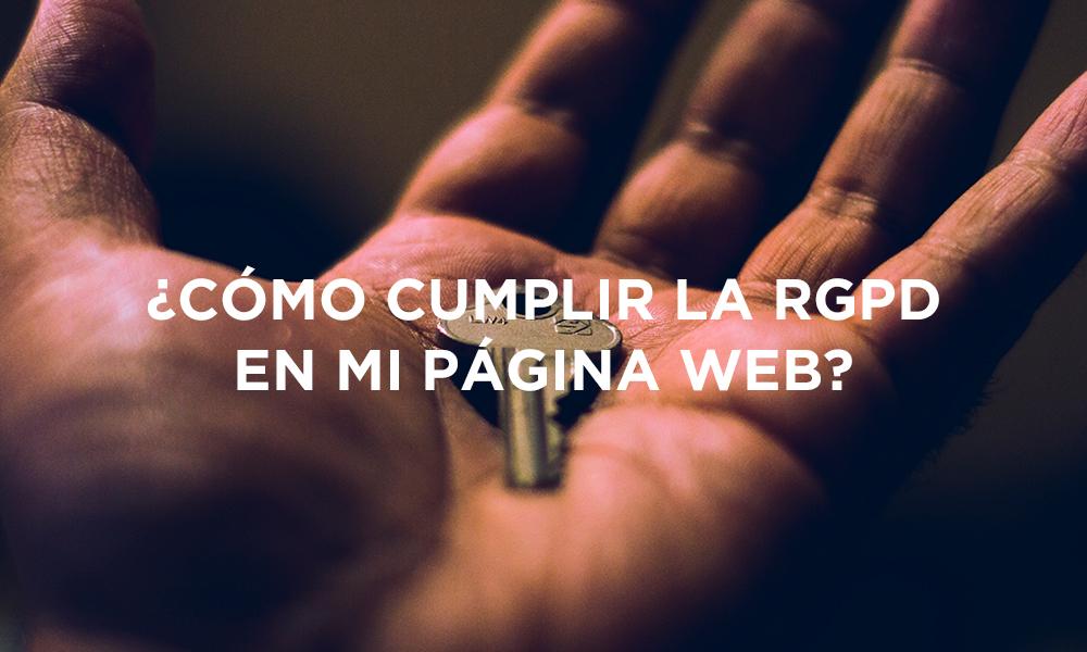 ¿Como cumplir la ley RGPD en mi página web?